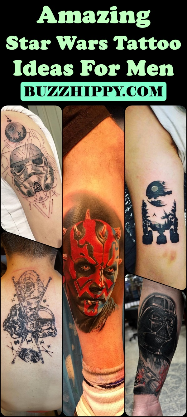 45 Amazing Star Wars Tattoo Ideas For Men Buzz Hippy,Best Tattoo Designs For Men Small